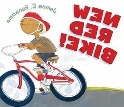 New Red Bike! by James E. Ransome  NEW GIFT