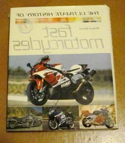 Ultimate History of Fast Bikes Hardcover